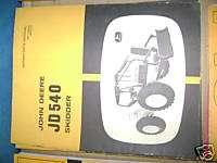 JOHN DEERE JD 540 SKIDDER OPERATORS MANUAL BOOK