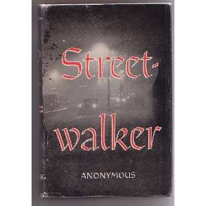 STREET WALKER.: Jay.: Books