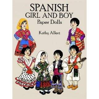 Spanish Girl and Boy Paper Dolls in Full Color Paperback by Kathy