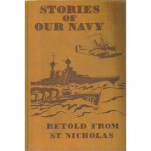Stories of Our Navy Retold From St. Nicholas Will et al. Lee Books