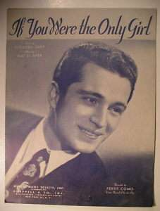 Sheet Music IF YOU WERE THE ONLY GIRL Perry Como 1946