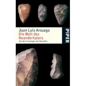 des Menschen  Juan Luis Arsuaga, AMS, Sabine Grimm Bücher