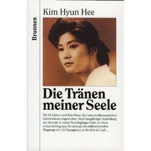 Die Tränen meiner Seele  Hee, Kim Hyun Bücher