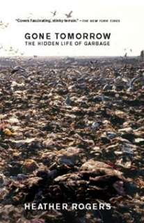 Garbage Land: On the Secret Trail of Trash By: Elizabeth Royte   eBook