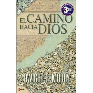 Hacia Dios (Spanish Edition) (9789875571242) Dwight L. Moody Books