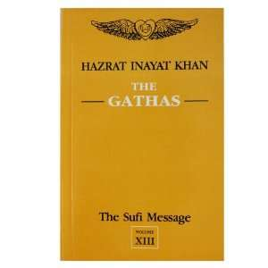 the_gathas_xiii: Hazrat Inayat Khan: Books