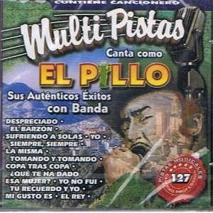 Como El Pillo  Sus Autenticos Exitos Con Banda  Pistas PISTAS Music