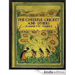 The Cheerful Cricket and Others (Original Illustrations): Janette