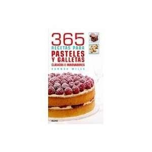 365 RECETAS PARA PASTELES Y GALLETAS (Spanish Edition