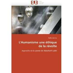 LHumanisme une éthique de la révolte: Approche de la