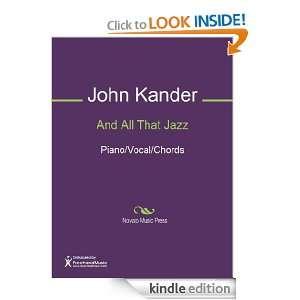 And All That Jazz Sheet Music (Piano/Vocal/Chords) John Kander