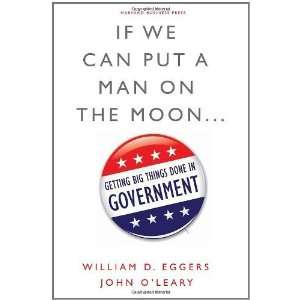 Big Things Done in Government [Hardcover] William D. Eggers Books