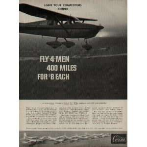 Leave Your Competitors Behind   Fly 4 Men 400 Miles For $8 Each! Seven