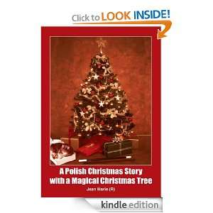 Polish Christmas Story with a Magical Christmas Tree Jean Marie (R