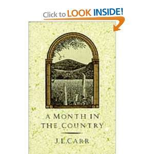 Month in the Country (9780900847929): J L Carr: Books