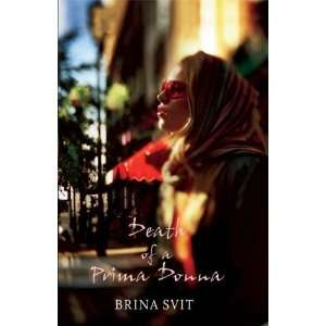 Death of a Prima Donna (9781843430452) Brina Svit Books