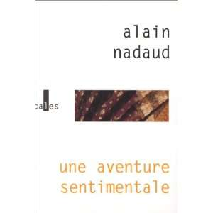 Une aventure sentimentale Roman (French Edition)