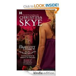 Enchantment & Bridge of Dreams (The Draycott Legacy) Christina Skye