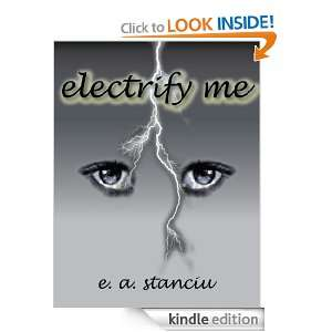 Electrify Me (Revised): Erica Stanciu:  Kindle Store