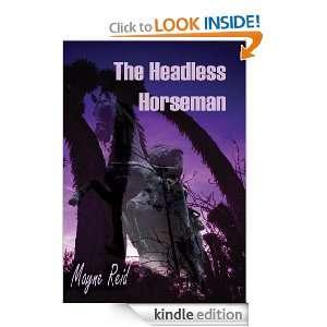 The Headless Horseman: Mayne Reid:  Kindle Store