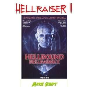Clive Barkers HELLRAISER 2 HELLBOUND Movie Script