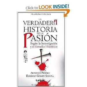 La verdadera historia de la Pasión (9788441420175