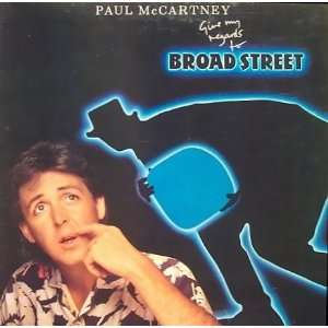 Give My Regards To Broad Street Paul McCartney and Wings