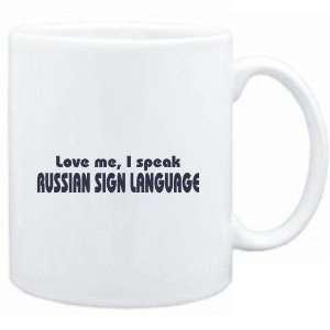 Mug White  LOVE ME, I SPEAK Russian Sign Language
