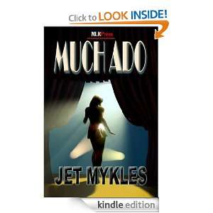 Much Ado Jet Mykles  Kindle Store