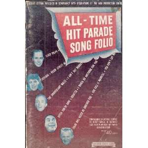 All time Hit Parade Song Folio: Mayfair Music Corp.: Books