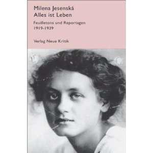 Alles ist Leben (9783801501921) Milena Jesenska Books