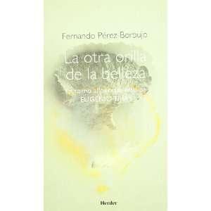 OTRA ORILLA DE LA BELLEZA: EN TORNO AL P (9788425424427