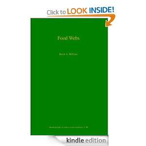 Food Webs (MPB 50) (Monographs in Population Biology): Kevin S. S