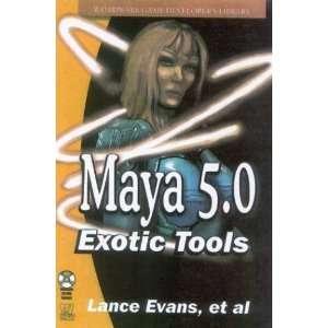 Maya 5.0: Exotic Tools (9781556220777): Lance Evans: Books