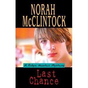Last Chance: A Robyn Hunter Mystery: .ca: Norah McClintock