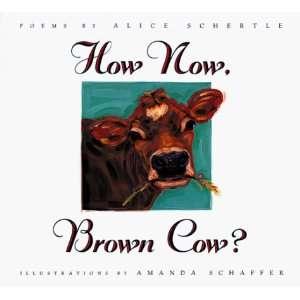 , Brown Cow? (9780152766481): Alice Schertle, Amanda Schaffer: Books
