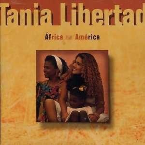 Africa En America: Tania Libertad: Music