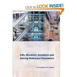 Lifts, Elevators, Escalators and Moving Walkways/Travelators: