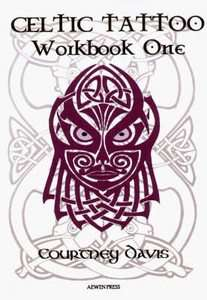 Celtic Tattoo: Bk. 1: Workbook by Courtn