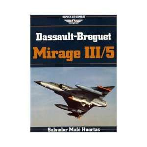 Dassault Breguet Mirage III/5 Osprey Air Combat Series .co.uk