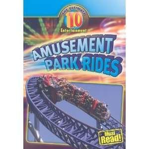 Amusement Park Rides (Ultimate 10) (9781433922107): Susan