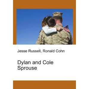 Dylan and Cole Sprouse: Ronald Cohn Jesse Russell: Books
