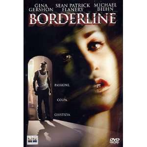 Borderline: Michael Biehn, Sean Patrick Flanery, Gina Gershon