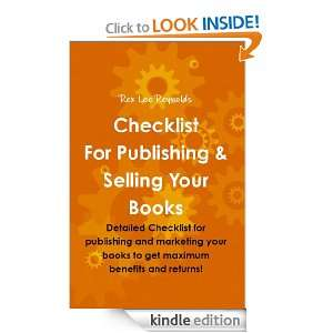 & Selling Your Books: Rex Lee Reynolds:  Kindle Store