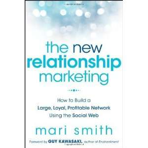 Profitable Network Using the Social Web [Hardcover]: Mari Smith: Books